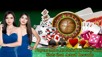 Players More Attracted To Story-Based Slots Machines
